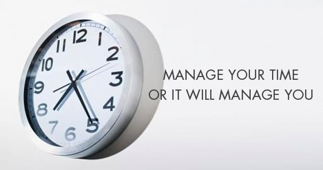 manage your time or it will manage you